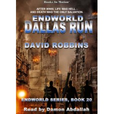 ENDWORLD: DALLAS RUN, by David Robbins (Endworld Series, Book 20), Read by Damon Abdallah