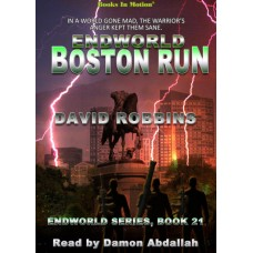ENDWORLD: BOSTON RUN, by David Robbins (Endworld Series, Book 21), Read by Damon Abdallah