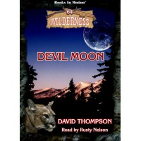 DEVIL MOON by David Thompson (Wilderness Series, Book 64), Read by Rusty Nelson