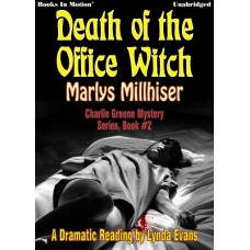 DEATH OF THE OFFICE WITCH by Marlys Millhiser (Charlie Greene Mystery Series, Book 2), Read by Lynda Evans