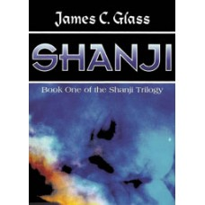 SHANJI by James C. Glass (Shanji Trilogy, Book 1), Read by Maynard Villers